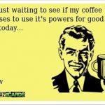 coffee wisdom 10