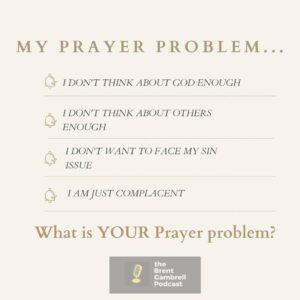 Episode 9: IN STUDIO. Prayer Problems