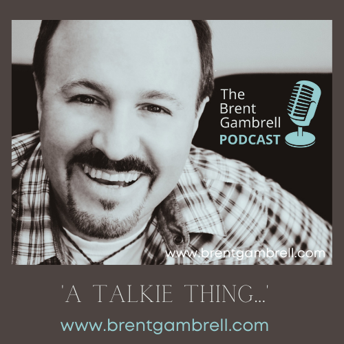 The Brent Gambrell Podcast
